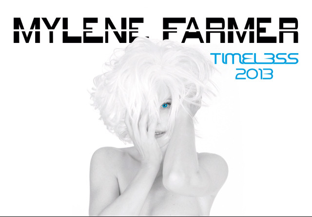 Mylène Farmer Timeless 2013