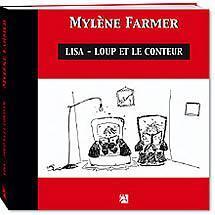 Mylène Farmer - Lisa Loup et le conteur