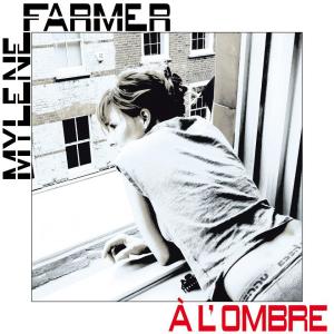 Mylène Farmer À l'ombre