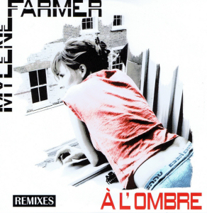 Mylène Farmer À l'ombre CD Promo Remixes