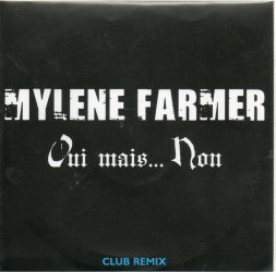 Mylène Farmer Oui mais... Non CD Promo Club Remix