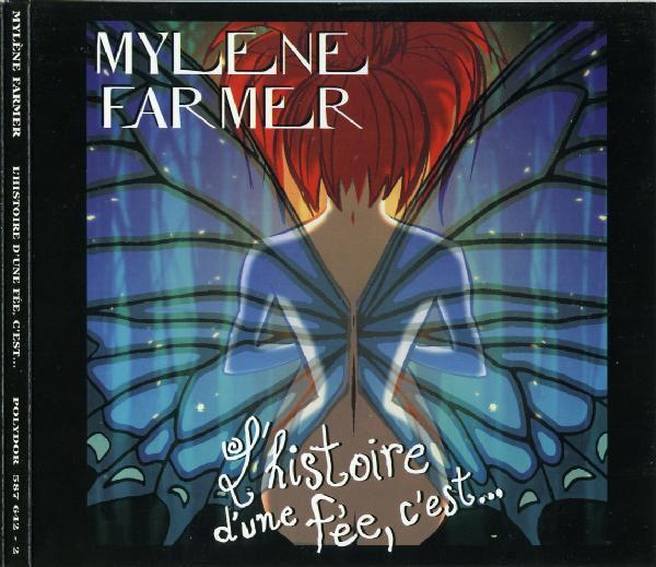 Mylène Farmer L'histoire d'une fée, c'est...