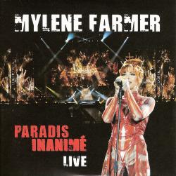 Mylène Farmer Paradis Inanimé Live